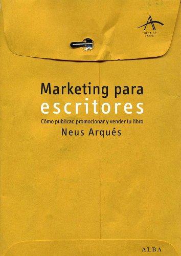 Marketing para escritores (Fuera de campo) por Neus Arqués