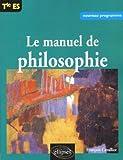 manuel de philosophie terminale es by fran?ois cavallier 2003 05 22