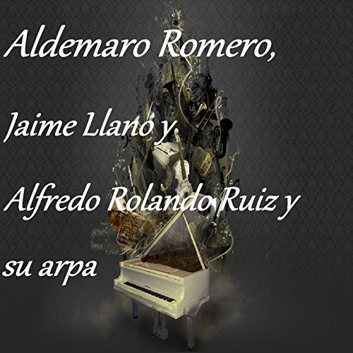 Usado, Aldemaro Romero - Jaime Llano - Alfredo Rolando Ruiz segunda mano  Se entrega en toda España