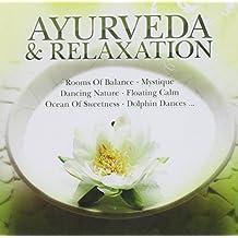 Ayurveda & Relaxation