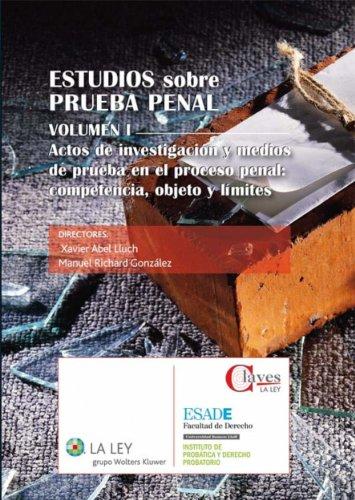 Estudios sobre prueba penal (Claves La Ley) por Xavier Abel Lluch