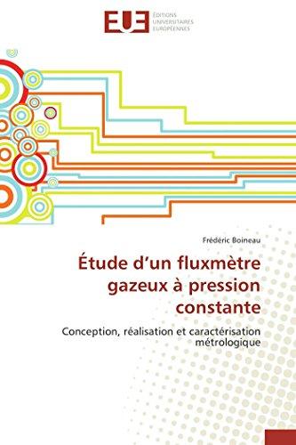 Étude d un fluxmètre gazeux à pression constante par Frédéric BOINEAU