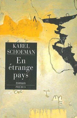 En étrange pays par Karel Schoeman