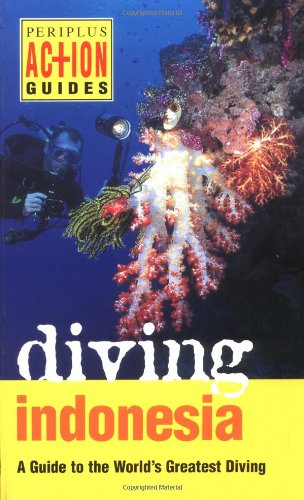 Diving Indonesia (Periplus Action Guides)