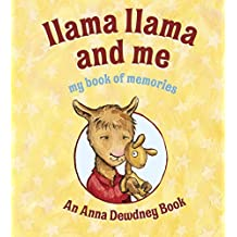 Llama Llama and Me: My Book of Memories