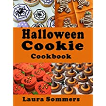 Halloween Cookie Cookbook: Delicious Spooky Recipes for Halloween (English Edition)