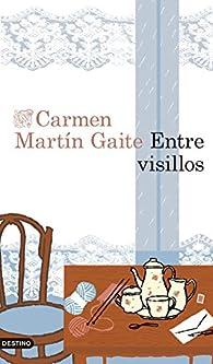 Entre visillos par Carmen Martín Gaite