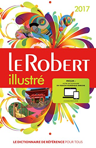 Le Robert illustré 2017 et sa carte par Collectif