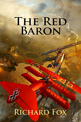 The Red Baron: A World War I Novel
