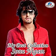 My Best Collection - Sonu Nigam