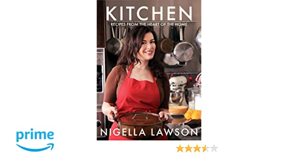 Amazon fr - Kitchen: Recipes from the Heart of the Home