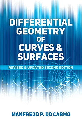differential-geometry-of-curves-and-surfaces-revised-and-updated-second-edition