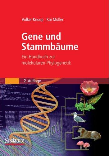 Buchcover: Gene und Stammbaume: Ein Handbuch zur molekularen Phylogenetik (German Edition)