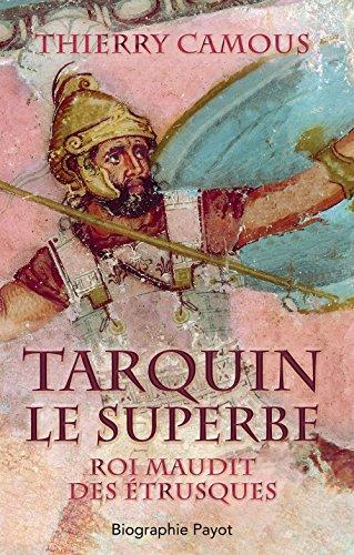 Tarquin le superbe : Roi maudit des Etrusques