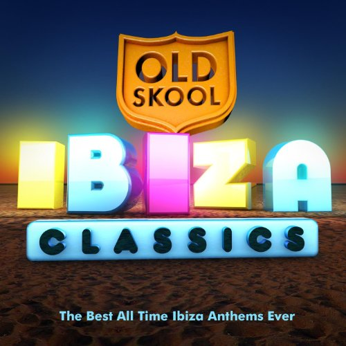 Old skool ibiza classics the best all time ibiza anthems for Old skool house classics