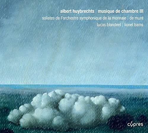 Huybrechts: Kammermusik Vol.3