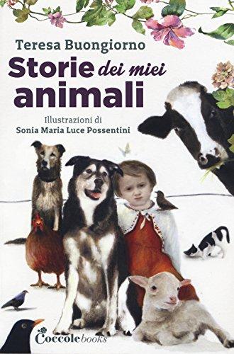 Storie dei miei animali. Ad alta leggibilit