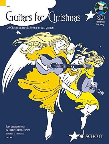 Guitars for Christmas: 20 Weihnachtslieder. 1-2 Gitarren. Ausgabe mit CD.