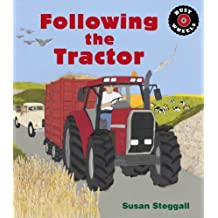 Following the Tractor by Susan Steggall (2015-10-01)