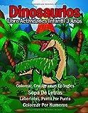 Libro Actividades Infantil 3 Años - Dinosaurios: 108 Páginas Grande Actividades, Libro Para Colorear Niños Dinosaurios, Crucigramas Faciles En Ingles, ... Conecta Los Puntos, Colorear Por Numeros!