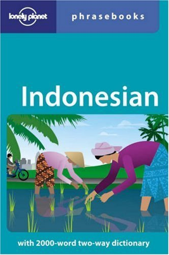 By Laszlo Wagner - Indonesian (Lonely Planet Phrasebook) (5th Revised edition)
