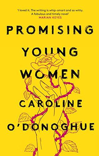 Promising Young Women (English Edition) por Caroline O'Donoghue