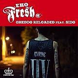 Gheddo Reloaded [Explicit]