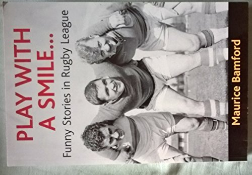 Play with a Smile: Funny Stories in Rugby League