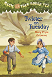 Twister on Tuesday (Magic Tree House)