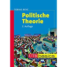 Politische Theorie (utb basics, Band 2908)