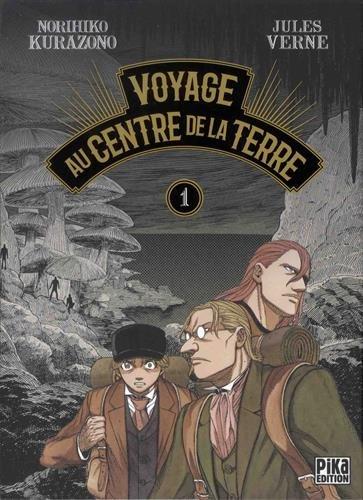 Voyage au centre de la terre (1) : Voyage au centre de la terre