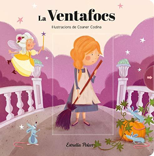 La Ventafocs (Contes clàssics amb mecanismes)