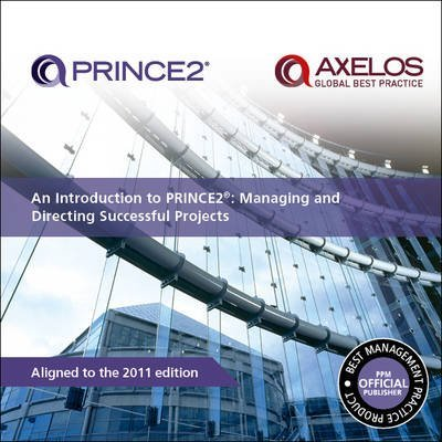 [(An Introduction to PRINCE2 : Managing and Directing Successful Projects)] [By (author) Office of Government Commerce] published on (September, 2009)