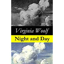 Night and Day (The Original 1919 Duckworth & Co., London Edition) (English Edition)