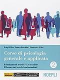 Corso di psicologia generale e applicata. Per gli Ist. professionali. Con e-book. Con espansione online: 2
