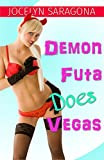Demon Futa Does Vegas (English Edition)