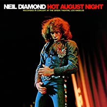 NEIL DIAMOND-HOT AUGUST NIGHT