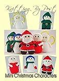 Knitting Pattern Mini Christmas Characters