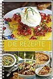 Landlust - Die Rezepte 6: Unsere Küche der Jahreszeiten.