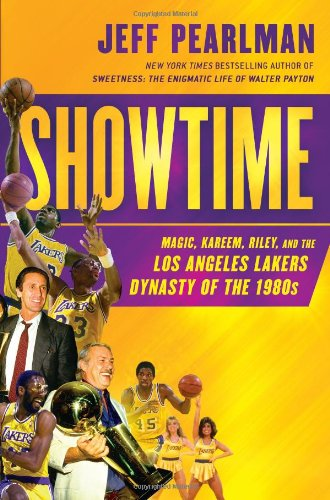 Showtime: Magic, Kareem, Riley, and the Los Angeles Lakers Dynasty of the 1980s por Jeff Pearlman