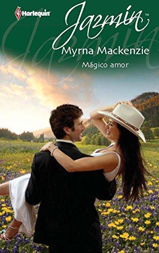 Mágico amor de Myrna Mackenzie