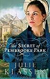 download ebook the secret of pembrooke park by julie klassen (1-dec-2014) paperback pdf epub