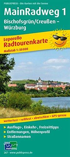 MainRadweg 1, Bischofsgrün/Creußen - Würzburg: Leporello Radtourenkarte mit Ausflugszielen, Einkehr- & Freizeittipps, wetterfest, reissfest, ... 1:50000 (Leporello Radtourenkarte / LEP-RK)