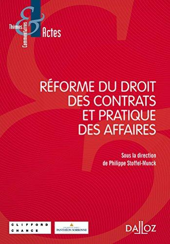 Réforme du droit des contrats et pratique des affaires - 1re édition