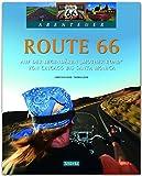 Abenteuer Route 66 - Auf der legendären 'Mother Road' von Chicago bis Santa Monica - Ein...