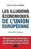 Les Illusions économiques de l'Union européenne...