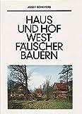 Haus und Hof westfälischer Bauern -
