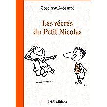 Les récrés du Petit Nicolas (Le Petit Nicolas t. 2) (French Edition)