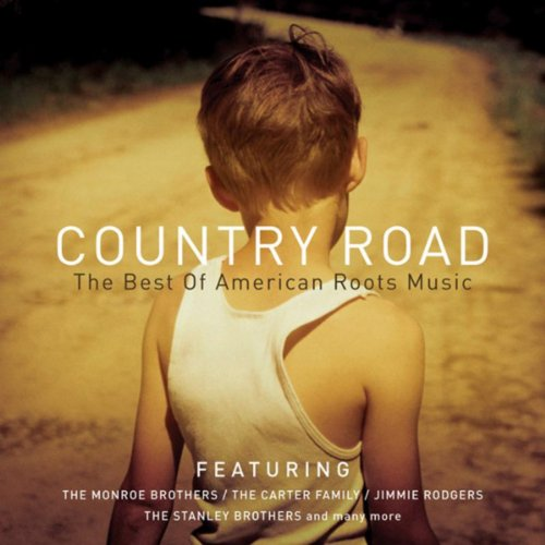 Country Road-The Best Of American Roots