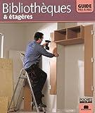 Bibliothèques et étagères : Guide pas à pas